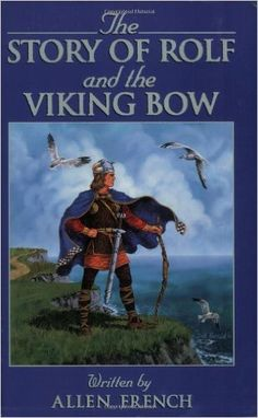 Rolf and the Viking's Bow