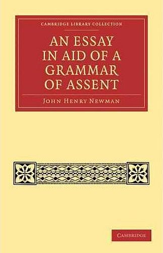 An Essay In Aid Of A Grammar Of Assent Cover
